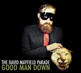 SOR_The-David-Mayfield-Parade_-Good-Man-Down-300x272