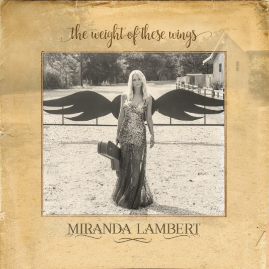 miranda-lambert-the-weight-of-these-wings-1479148261-640x640